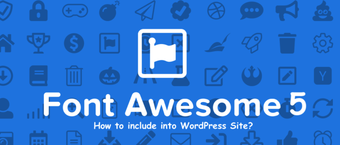Font Awesome 5 - How to include to WordPress site