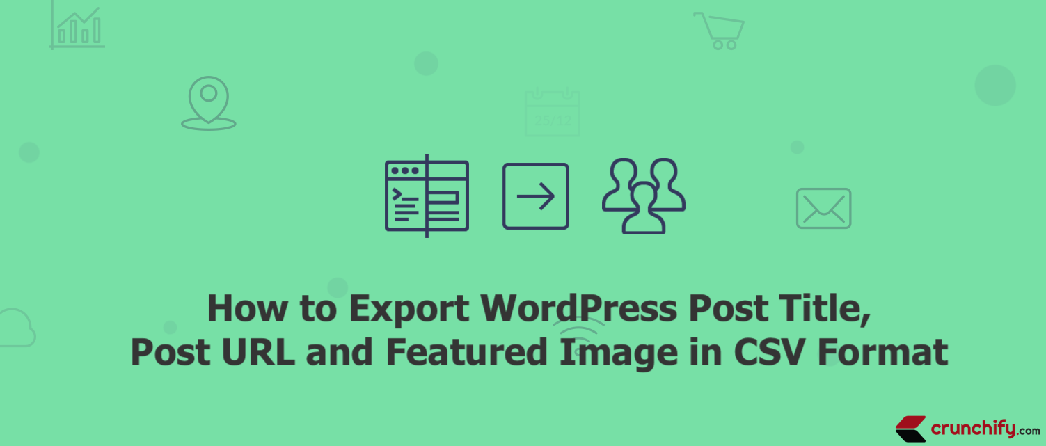 How to Export WordPress Post Title, Post URL and Featured Image in CSV Format