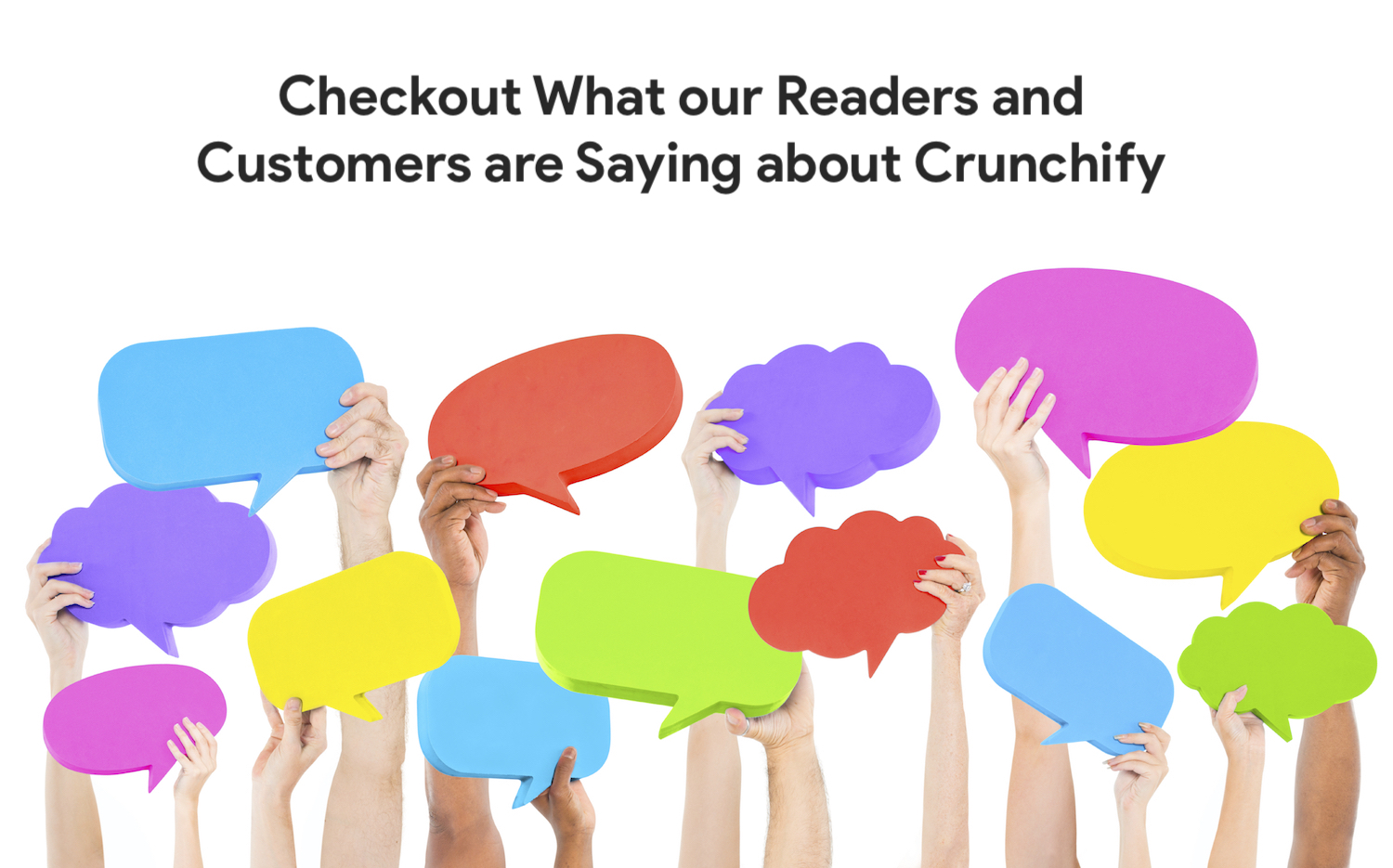 Checkout what our customers are saying about Crunchify
