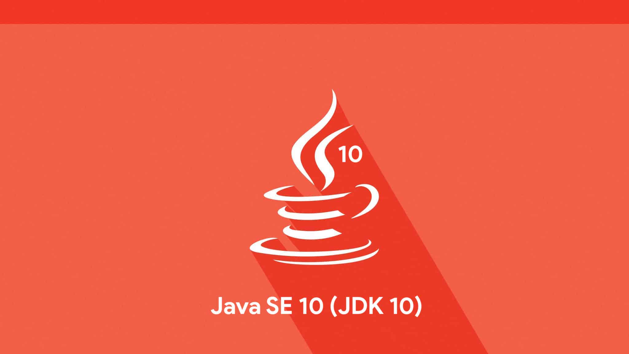 Java 10 Released - Crunchify Tutorial