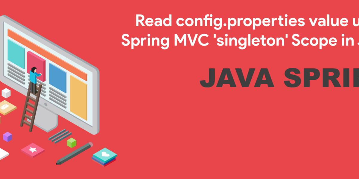 Spring MVC Singleton scope tutorial - Crunchify