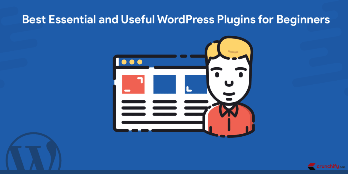 Top WordPress Plugins for all Beginners