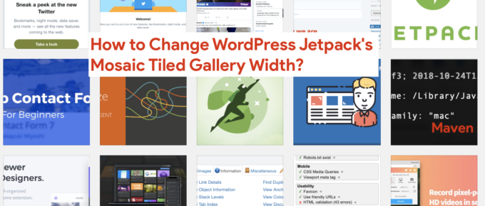 How to Change WordPress Jetpack's Mosaic Tiled Gallery Width - Crunchify
