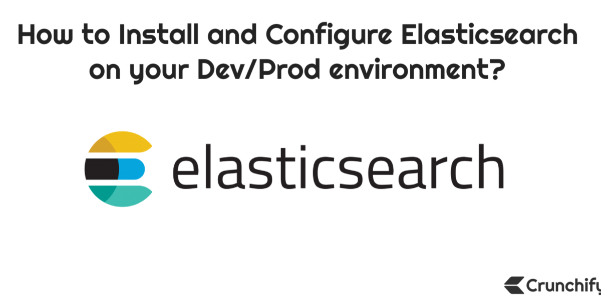 How to Install and Configure Elasticsearch on Linux environment