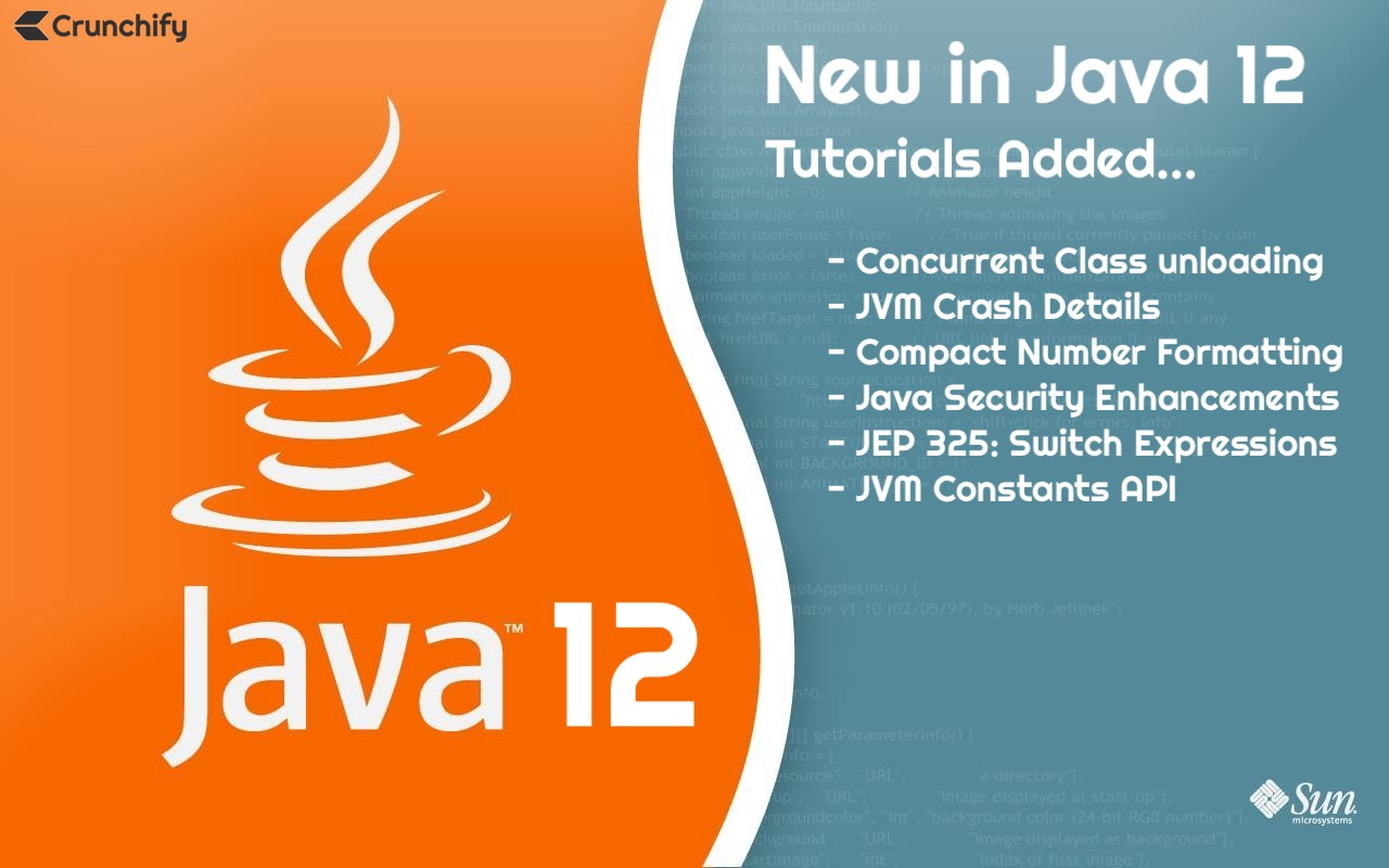 Everything about Java12 - New Features, Security and Switch