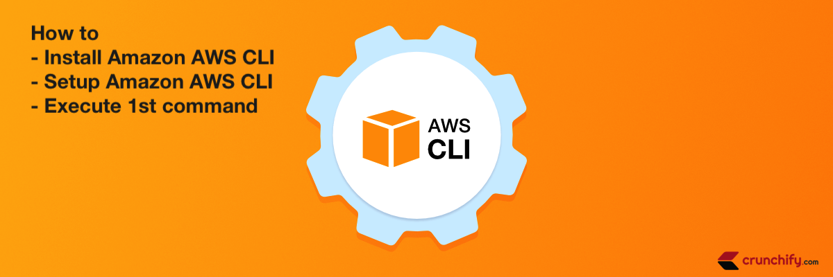 How to install, setup and execute Amazon AWS CLI