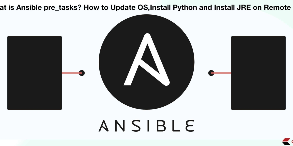What is Ansible pre_tasks? How to Update OS, Install Python and Install JDK on Remote Host