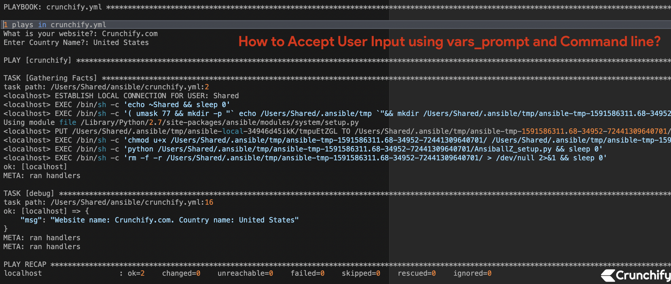 How to Accept User Input using vars_prompt and Command line?