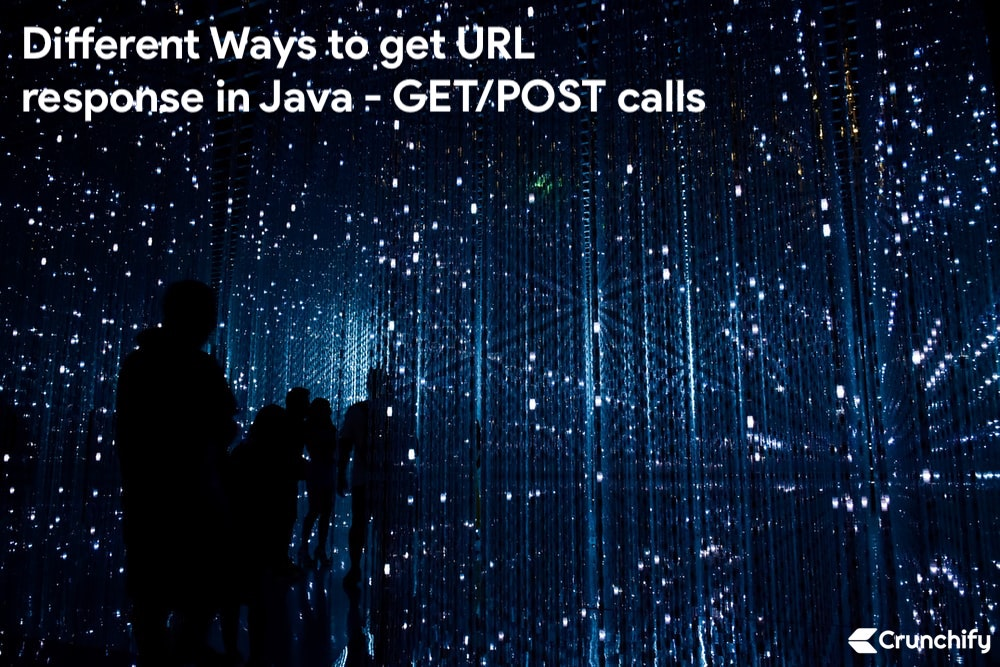 Different Ways to get URL response in Java - GET:POST calls