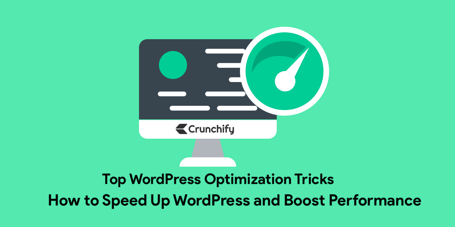 How to Speed Up WordPress and Boost Performance
