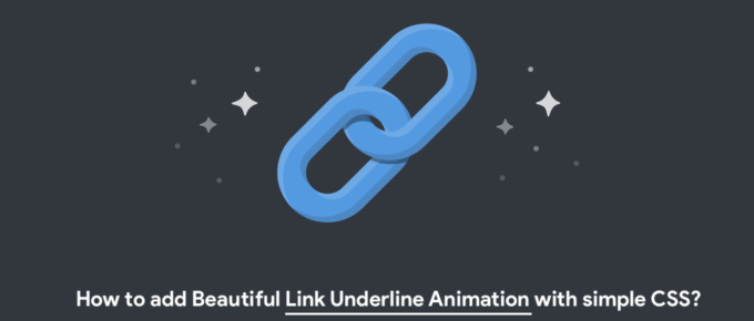 How to add beautiful Link Underline Animation with simple CSS