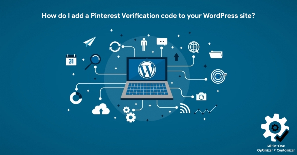 How do I add a Pinterest Verification code to your WordPress site?