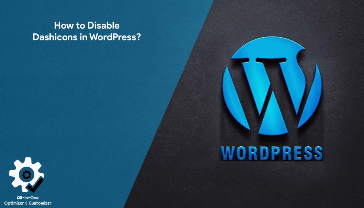 How to Disable Dashicons in WordPress?