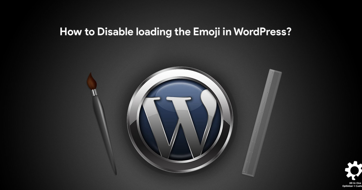 How to Disable loading the Emoji in WordPress?