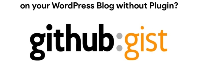 How to Embed and Share Github Gists on your WordPress Blog without Plugin?