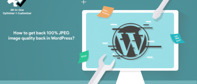 How to get back 100% JPEG image quality back in WordPress?
