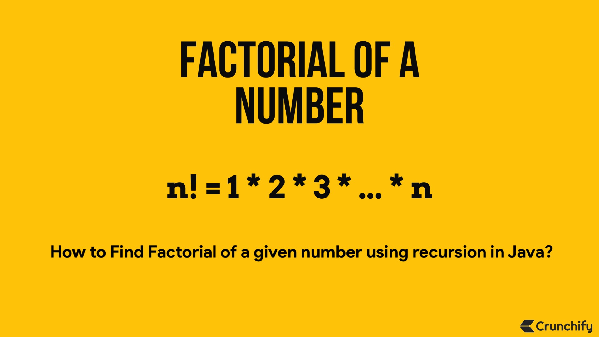 Write a program to find factorial number